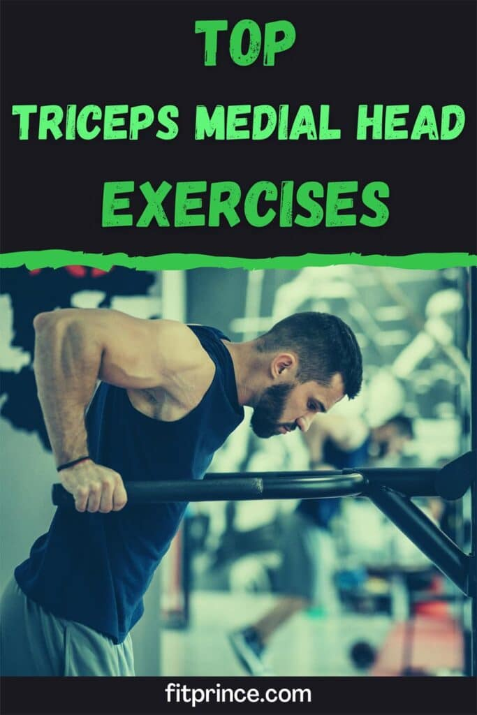 Top Triceps Medial Head  Exercises